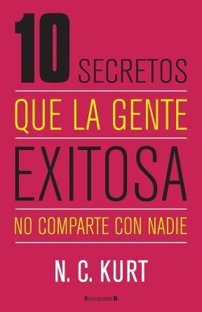 Papel Diez Secretos Que La Gente Exitosa No Comparte Con Nadie