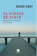 Papel RIESGO DE VIVIR RESPUESTAS A LA INCERTIDUMBRE DE LA EXISTENCIA