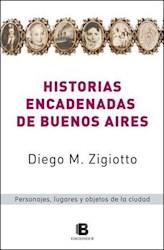 Libro Historias Encadenadas De Buenos Aires