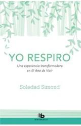 Papel YO RESPIRO UNA EXPERIENCIA TRANSFORMADORA EN EL ARTE DE VIVIR