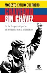 Papel CHAVISMO SIN CHAVEZ LA LUCHA POR EL PODER EN TIEMPOS DE TRANSICION