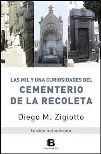 Libro Mil Y Una Curiosidades Del Cementerio De La Recoleta