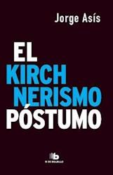 Papel Kirchnerismo Postumo, El Pk