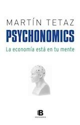 Papel PSYCHONOMICS LA ECONOMIA ESTA EN TU MENTE