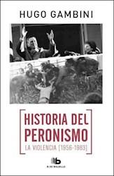 Papel Historia Del Peronismo 3 - La Violencia (1956-1983)