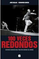 Papel 100 VECES REDONDOS HISTORIAS SECRETAS DEL POGO MAS GRANDE DEL MUNDO (RUSTICA)