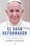 Papel GRAN REFORMADOR FRANCISCO RETRATO DE UN PAPA MUNDIAL
