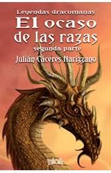 Papel OCASO DE LAS RAZAS, EL - SEGUNDA PARTE