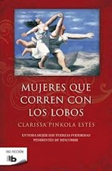 Mujeres Que Corren Con Los Lobos ( Edicion Aniversario )