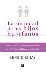 Papel SOCIEDAD DE LOS HIJOS HUERFANOS (RUSTICA)