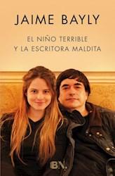 Libro El Niño Terrible Y La Escritora Maldita