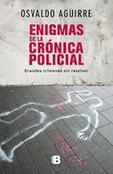 Libro Enigmas De La Cronica Policial