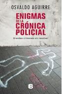 Papel ENIGMAS DE LA CRONICA POLICIAL GRANDES CRIMENES SIN RESOLVER (RUSTICA)