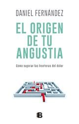 Papel EL ORIGEN DE TU ANGUSTIA