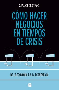 Papel Cómo Hacer Negocios En Tiempos De Crisis