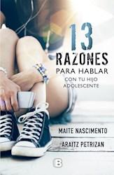 Libro 13 Razones Para Hablar Con Tu Hijo Adolescente