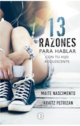 Papel 13 RAZONES PARA HABLAR CON TU HIJO ADOLESCENTE