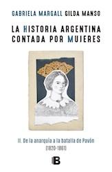Libro La Historia Argentina Contada Por Mujeres