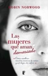 Papel Mujeres Que Aman Demasiado, Las