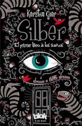 Libro Silber  El Primer Libro De Los Sueños