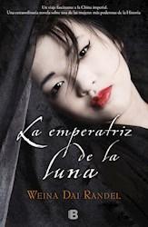 Libro La Emperatriz De La Luna
