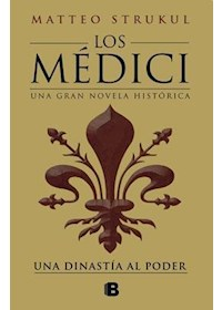 Papel Una Dinastia Al Poder (Los Medici 1) (Rustica)