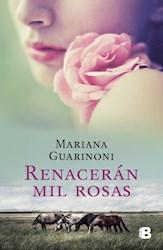 Libro Renaceran Mil Rosas