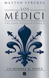 Papel Medici, Los Un Hombre Al Poder 2