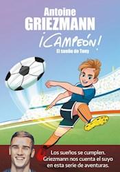 Libro Campeon ! Vol. 1 : El Sueño De Tony
