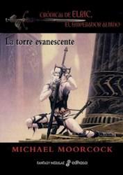 Libro 5. La Torre Evanescente  Cronicas De Elric  El Emperador Albino