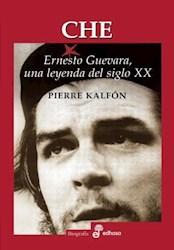 Papel Che Ernesto Guevara Una Leyenda Del Siglo Xx