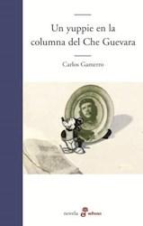 Libro Un Yuppie En La Columna Del Che Guevara