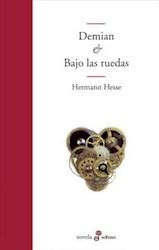 Libro Demian & Bajo Las Ruedas