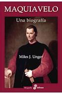 Papel MAQUIAVELO UNA BIOGRAFIA (COLECCION BIOGRAFIA)