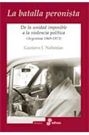 Papel BATALLA PERONISTA DE LA UNIDAD IMPOSIBLE A LA VIOLENCIA POLITICA (ARGENTINA 1969-1973)