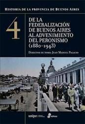 Papel Historia De La Provincia De Buenos Aires 4 - De La Federalizacion De Buenos Aires Al Advenimiento De