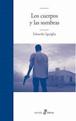 Libro Los Cuerpos Y Las Sombras