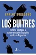 Papel BUITRES HISTORIA OCULTA DE LA MAYOR OPERACION FINANCIERA CONTRA LA ARGENTINA