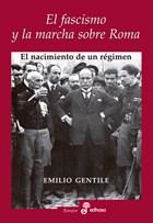 Papel Fascismo Y La Marcha Sobre Roma, El