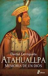 Papel Atahuallpa Memoria De Un Dios