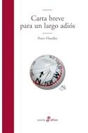 Papel CARTA BREVE PARA UN LARGO ADIOS (COLECCION NOVELA)