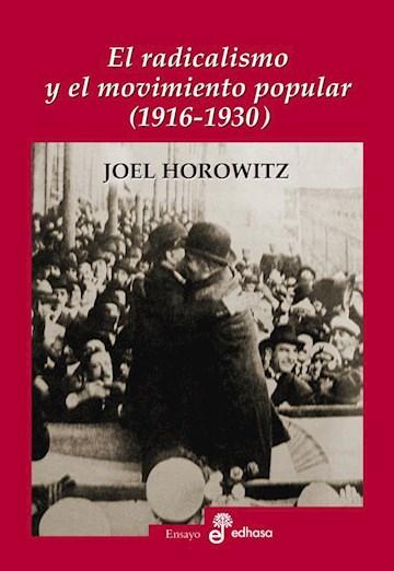 Papel El Radicalismo Y La Movilización Popular (1916-1930)