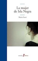 Libro La Mujer De Isla Negra