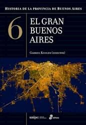 Libro 6. Historia De La Provincia De Buenos Aires.