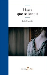 Libro Hasta Que Te Conoci