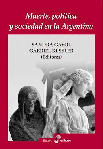 Papel Muerte, Política Y Sociedad En La Argentina