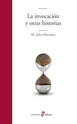 Libro La Invocacion Y Otras Historias