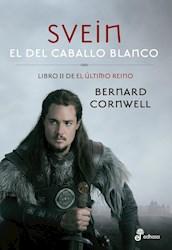 Papel Ultimo Reino Ii, El - Svein El Del Caballo Blanco