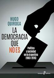 Libro La Democracia Que No Es
