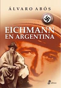 Libro Eichmann En Argentina